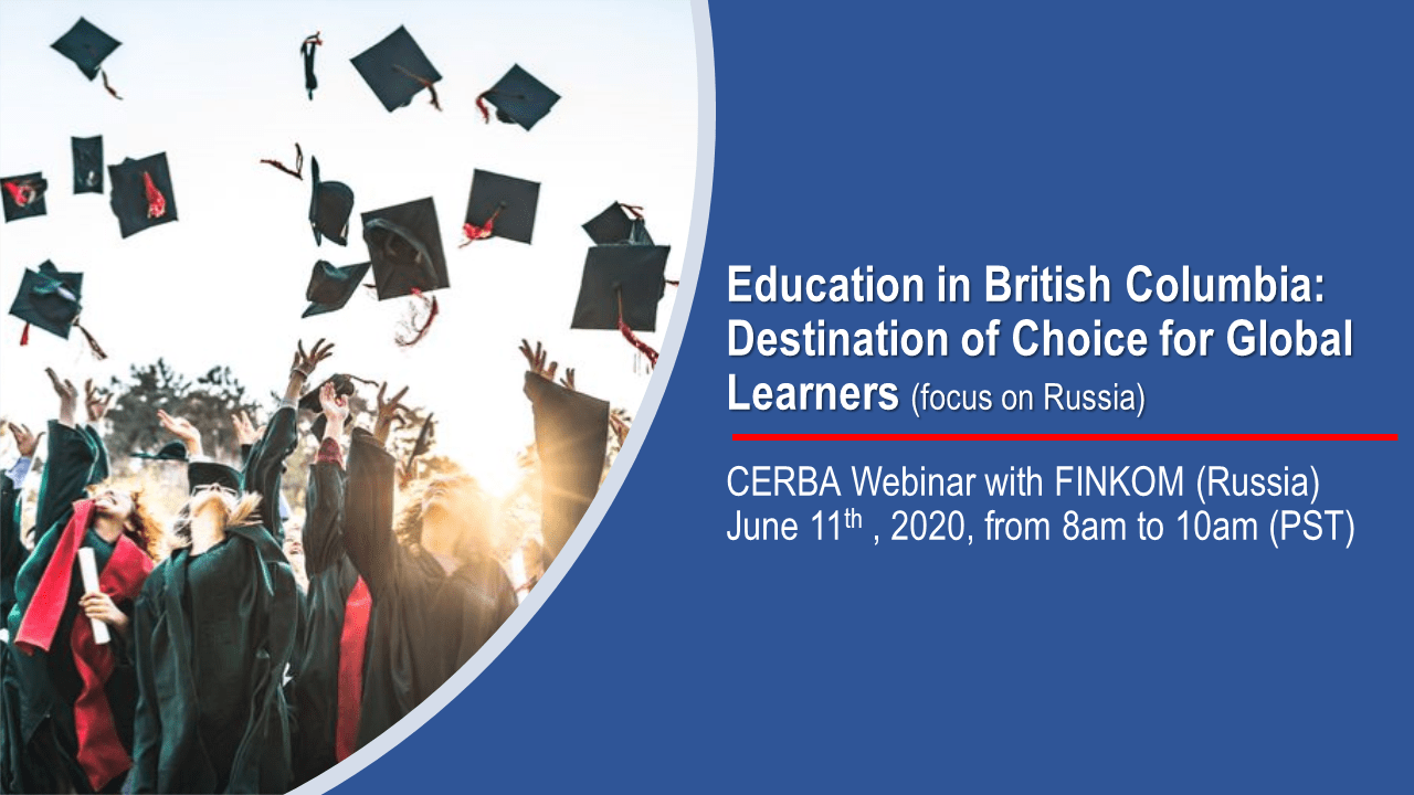 Education in British Columbia: Destination of choice for global learners  (focus on Russia)